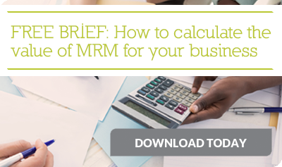 FREE BRIEF: How to calculate the value of MRM for your business