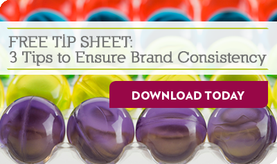 FREE TIP SHEET: 3 Tips to ensure brand consistency